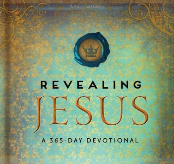 Revealing Jesus: A 365 Day Devotional