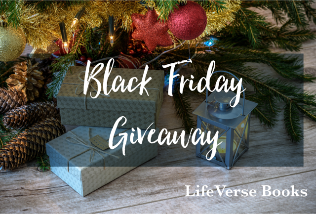 Black Friday Giveaway | LifeVerse Books