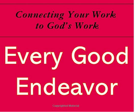"""""""Every Good Endeavor"""" Book Review"""